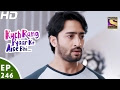 Kuch Rang Episode 245--246 Update on Wednesday 19th September 2018