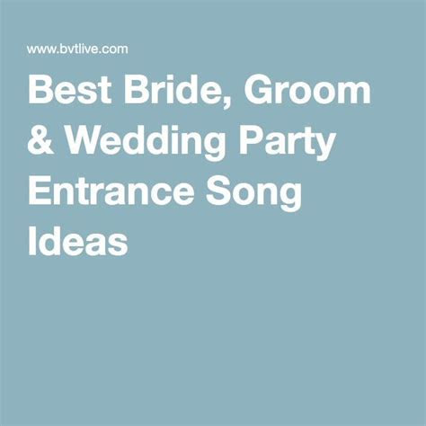 17 Best ideas about Bride Entrance Songs on Pinterest