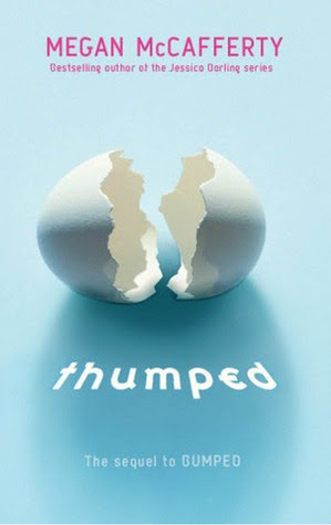 Thumped (Bumped #2) by Megan McCafferty - 24th April 2012