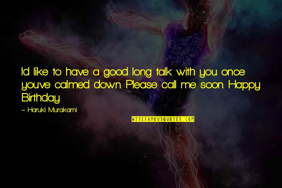 Please Talk To Me Once Quotes Top 15 Famous Quotes About Please