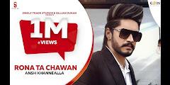Rona Ta Chahwan Lyrics - Ansh Khannealla   Sharry Nexus