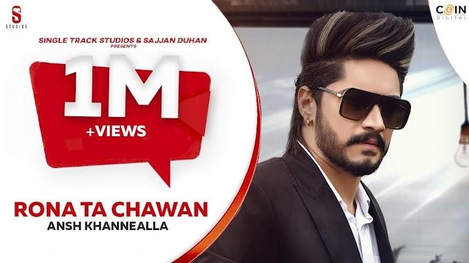 Rona Tan Chahwan Lyrics by Ansh Khannealla