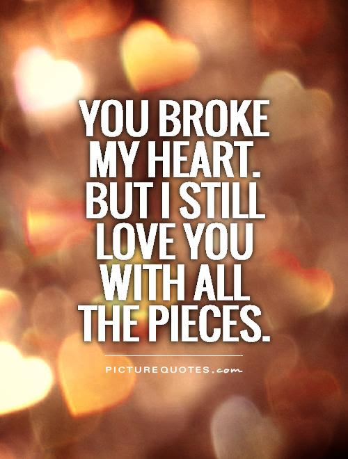 Broken Heart Quotes Sayings Broken Heart Picture Quotes