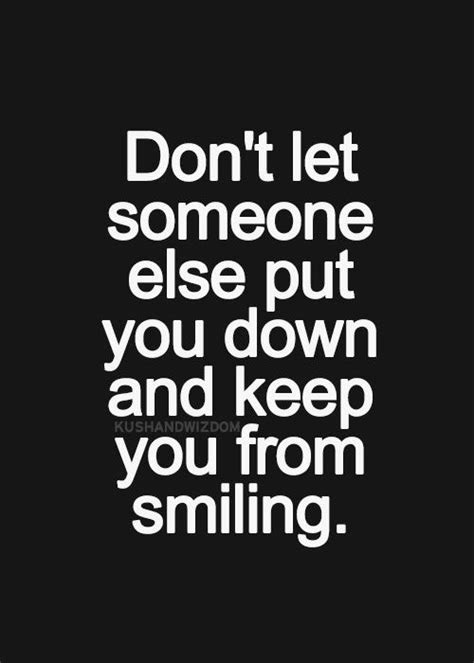 100 Epic Best Dont Let Anyone Bring You Down Quotes Paulcong