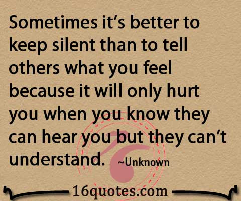 Sometimes Its Better To Keep Silent