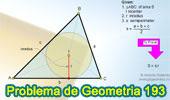 Problema de Geometría 193 (ESL): Área del Triangulo, Semiperímetro, Inradio, Circunferencia Inscrita.
