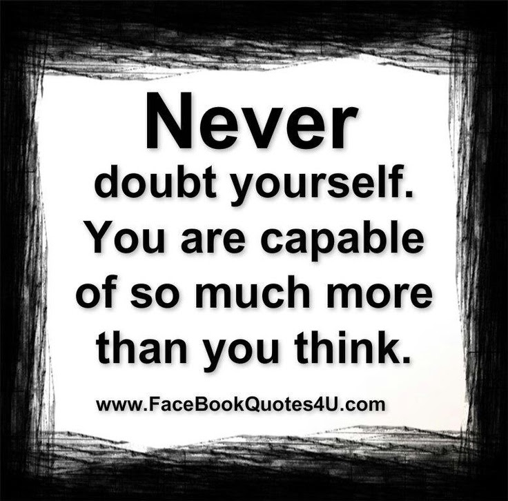 Doubting Yourself Quotes