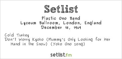 Plastic Ono Band Setlist Lyceum Theatre, London, England 1969