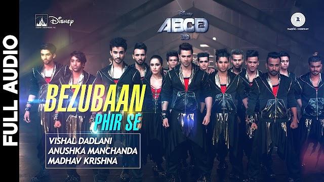 Bezubaan Bab Se Lyrics - ABCD - Mohit Chauhan, Priya Panchal