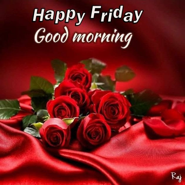 Happy Friday Good Morning Pictures Photos And Images For Facebook