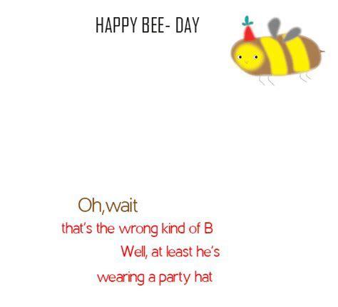 Oh Wait, Happy Bee day. Free Happy Birthday eCards