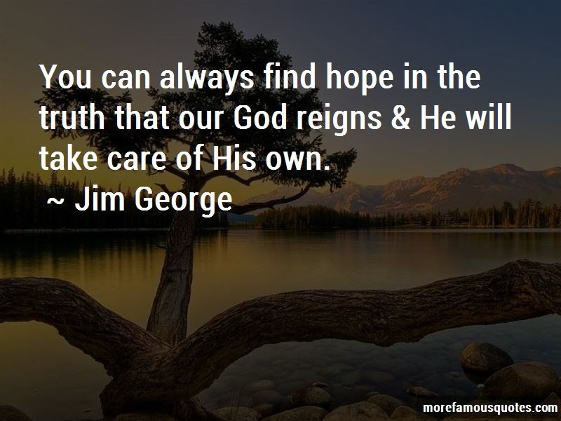 God Will Always Take Care Of You Quotes Top 4 Quotes About God Will