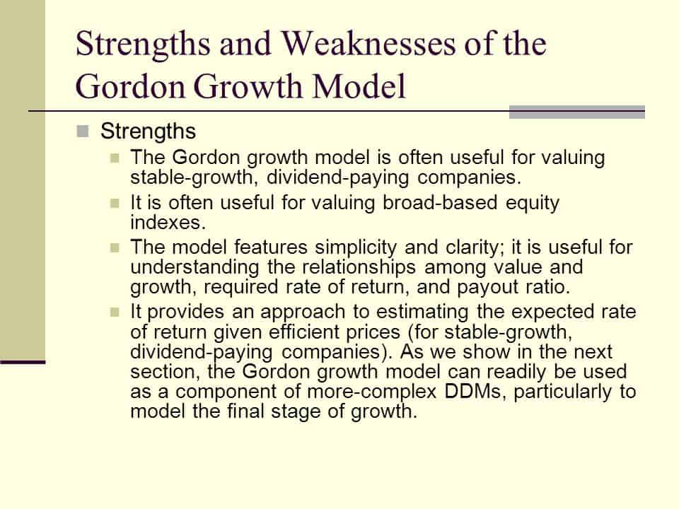 strenghts and weaknesses of the gordon growth model outlined