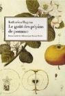 Le goût des pépins de pomme par Katharina Hagena