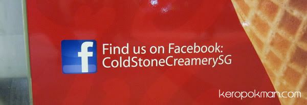 Find them on Facebook: ColdStoneCreamerySG