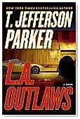 L. A. Outlaws by T. Jefferson Parker