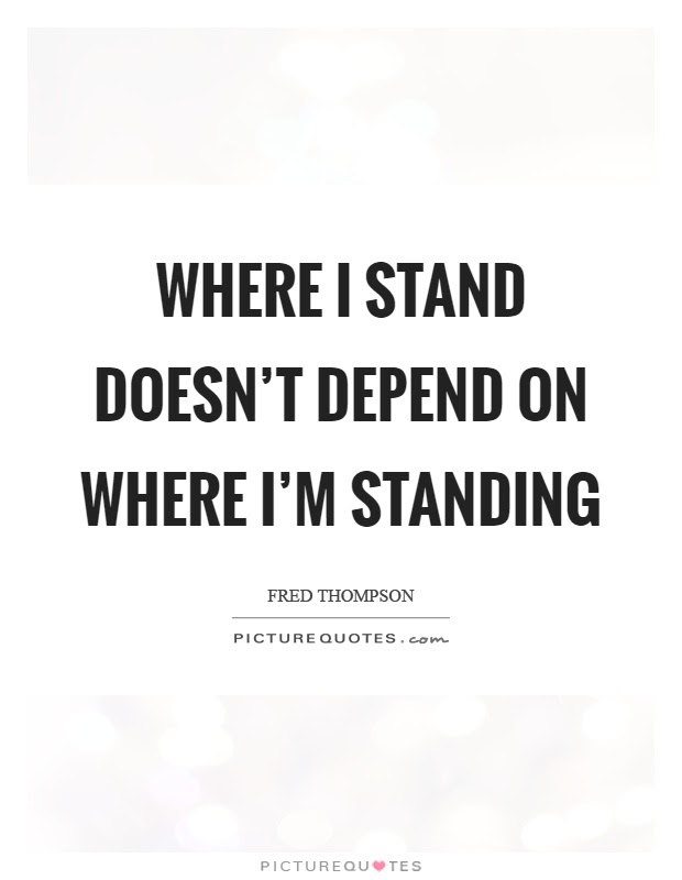 Standing Quotes Standing Sayings Standing Picture Quotes Page 2