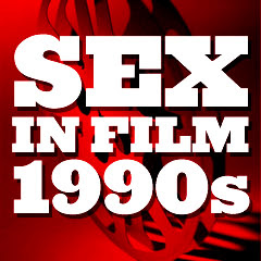 Sex in Cinema: 1996 Greatest and Most Influential Erotic / Sexual ...