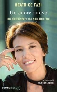 """Beatrice Fazi, """"ho incontrato Gesù"""""""
