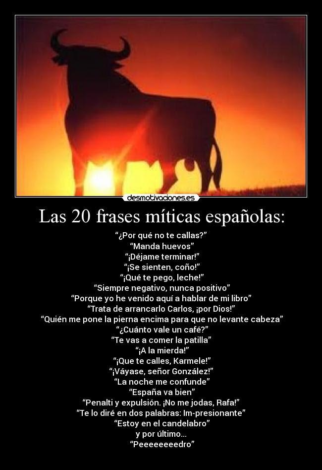 Las 20 Frases Miticas Espanolas Desmotivaciones