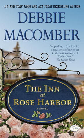 "The Inn at Rose Harbor (with bonus short story ""When They First Met""): A Novel"