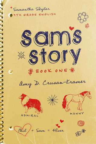 https://www.goodreads.com/book/show/18045388-sam-s-story-book-one