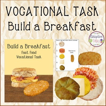 Build a Breakfast Fast Food Vocational Task