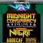 Official NCMF After Party MIDNIGHT CONSPIRACY w/ Nit Grit, AbdeCaf, Manic Focus