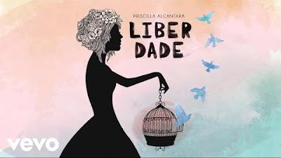 Priscilla Alcantara lança single: Liberdade (Ouça)