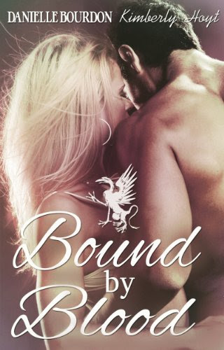 Bound by Blood (Paranormal Romance/Time Travel) by Danielle Bourdon