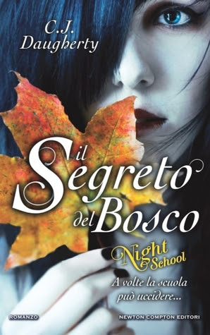 Il segreto del bosco: Night School (Night School, #1)