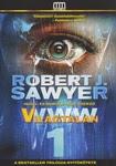 Robert J. Sawyer: WWW 1 – Világtalan