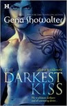 The Darkest Kiss (Lords of the Underworld,  #2)