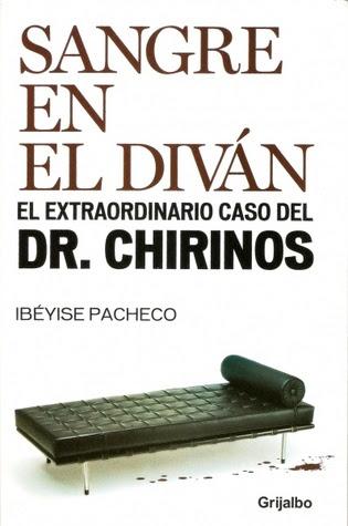 Sangre en el diván. El extraordinario caso del Dr. Chirinos