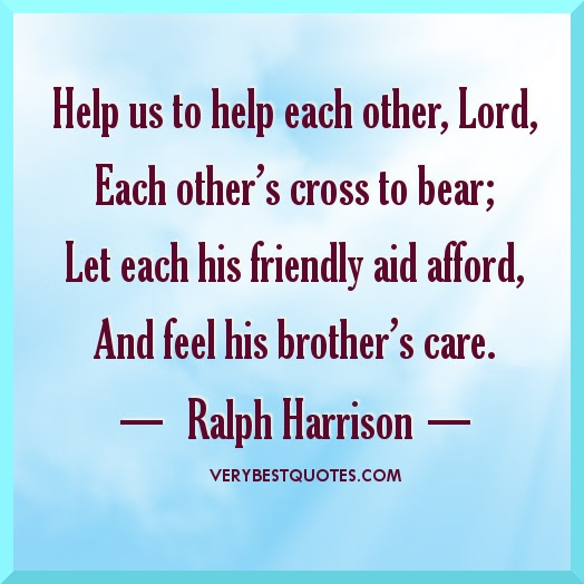 Quotes About Caring For Each Other 40 Quotes