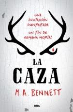La caza M. A. Bennett