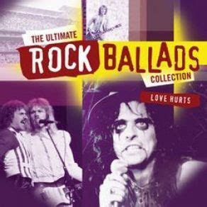 The Ultimate Rock Ballads Collection   Love Hurts CD 1