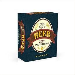Buy 365 Days of Beer 2017 Daily Calendar (Calendars 2017) Book ...