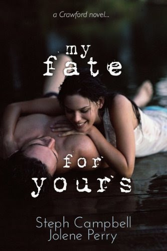 My Fate for Yours (My Heart for Yours) by Steph Campbell