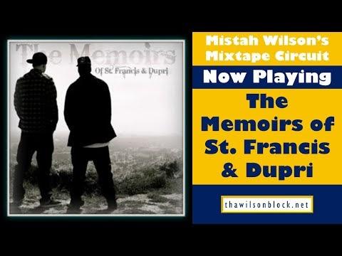 Memoirs of St. Francis & Dupri mixtape by Poets Lounge (Part 2)