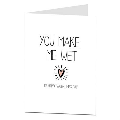You Make Me Wet Valentine's Card