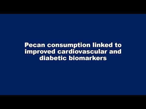 Pecan consumption linked to improved cardiovascular and diabetic biomarkers