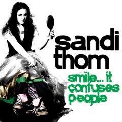 Sandi Thom: Smile... It Confuses People