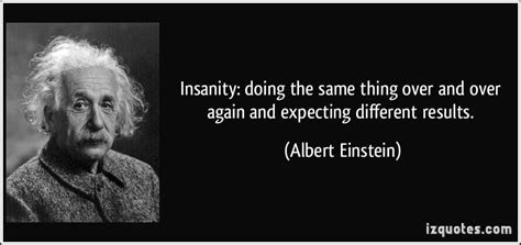 Albert Einstein Quotes Genius Insanity