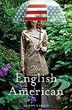 The English American: A Novel
