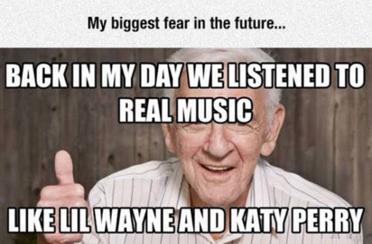 Biggest Future Fear For Music Fans Funny Pictures Quotes Memes