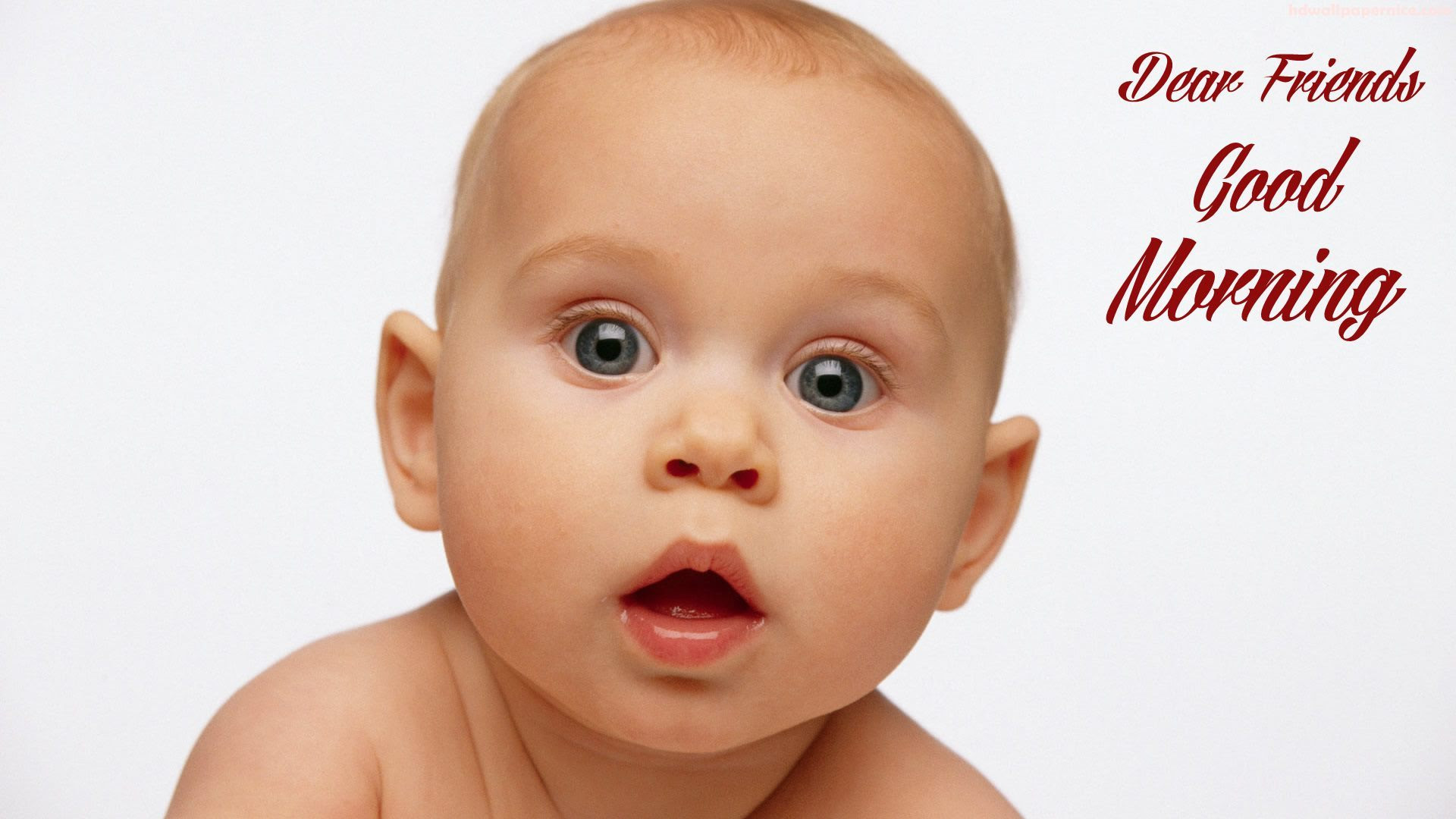 Good Morning Pics With Sweet Baby Hd Wallpaper 05246