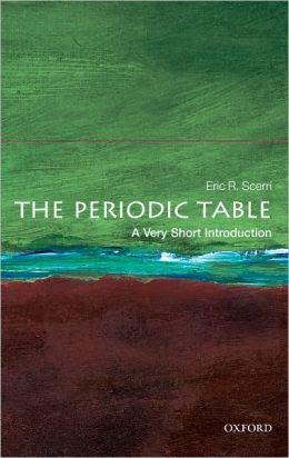 http://www.barnesandnoble.com/w/periodic-table-eric-scerri/1103079928?ean=9780199582495