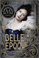 Belle Epoque by Elizabeth Ross: Book Cover