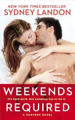 Weekends Required (Danvers, #1)